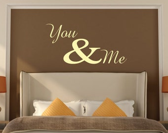 You & Me Wall Art Sticker Quote - Vinyl Love Wall Decal Quote For Home, Office, Gift, Wallpaper, Decor, Relationship, Bedroom