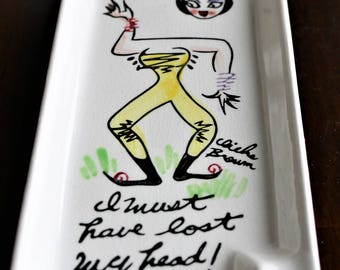 Cliche Brown Message Tray, Mid-Century Ashtray, Trinket Tray, Lost My Head, Signed by Artist, Funny Sayings