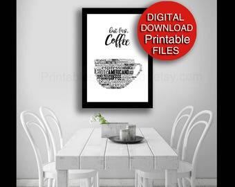 Printable But First Coffee Digital Download Black White Kitchen Print Office Decor Hostess Gift 5x7 8x10 11x14 16x20 A4 A3