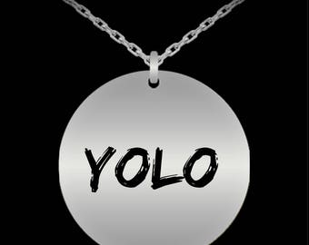 "YOLO You Only Live Once! The Best Motto To Live By! Lovely and Durable 20"" Stainless Steel Necklace!"