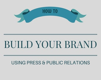 Press & Public Relations Guide