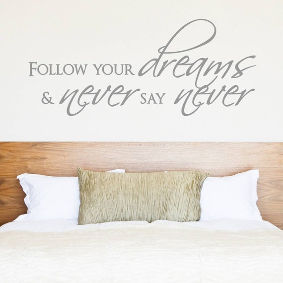 Follow Your Dreams Wall Decal - Vinyl Lettering - Vinyl Wall Decal - Home Decor - Bedroom Ideas - Nursing Room Decor - Wall sticker