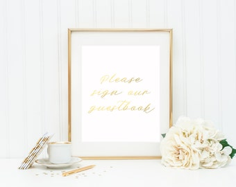 Please Sign Our Guestbook Gold Foil Print / Gold Foil Wedding Print / Wedding Guestbook Sign / Wedding Signage / Bridal Signs / Silver Foil