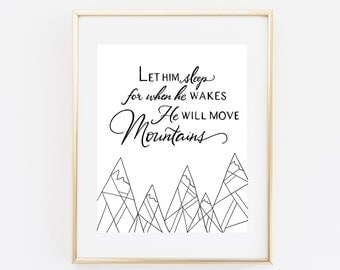 Boy nursery decor, let him sleep quote, black and white, Mountains quote, nursery quote print, minimal print, baby boy nursery wall art