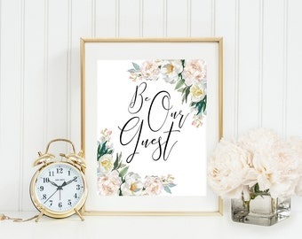 Be our guest printable, Guest room print, entrance wall art, welcome sign, printable wall art, family room print, housewarming gift