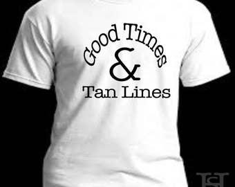 good times and tan lines shirt, summer t-shirt, spring break tee