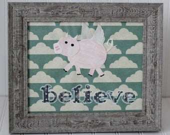 Believe (when pigs fly!)