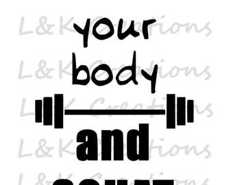 """Vector Image """"Love your body and squat"""""""