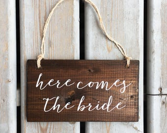 Here Comes The Bride Sign | Wood Sign | We're Just Here For The Cake | Ring Bearer Sign | White on Wood