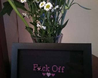 F**k Off Completed Cross Stitch