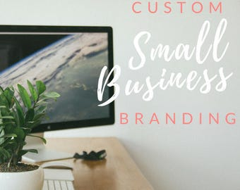 Small Business Branding Package // Custom Branding / Logo Design / Brand Identity / Brand Marketing / Small Business Marketing