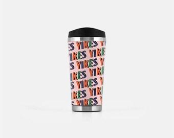 Yikes Travel Mug Funny, Pink Coffee Travel Mug, Pink Travel Mug, Tumblr Aesthetic, Cute Coffee Cup, Stainless Steel Mug, Cute Mug, 16 oz