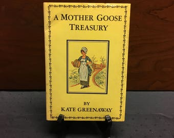 A Mother Goose Treasury by Kate Greenaway; 1978