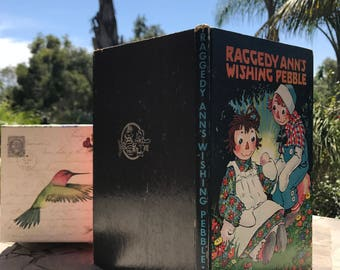1925 Raggedy Ann's Wishing Pebble by Johnny Gruelle First Edition
