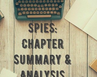Spies - Chapters 1-11 - Summary and Analysis