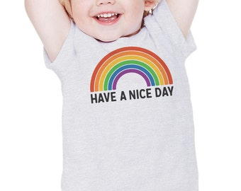 Have a Nice Day : Toddler & Youth T