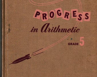 Progress in Arithmetic Grade 5 - Sister M. Paulita Campbell - 1955 - Vintage Text Book