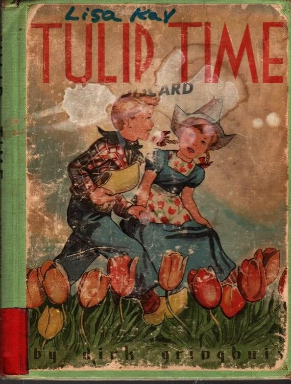Tulip Time + Dirk Gringhuis + 1951 + Vintage Kids Book