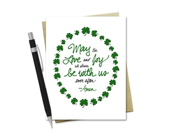 St. Patrick's Day Card - May The Love and Joy We Share Be With Us Ever After - Irish Blessing - St. Patrick's Day Greeting Card