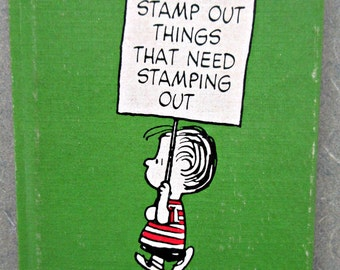 Vintage Linus Book, Charles Schulz, Peanuts Book, Help Stamp Out Things that Need Stamping Out, Vintage Book, 19670s Small Hardcover Book