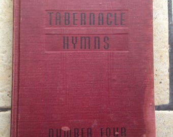 1946 Tabernacle Hymns Number Four Hymn Book