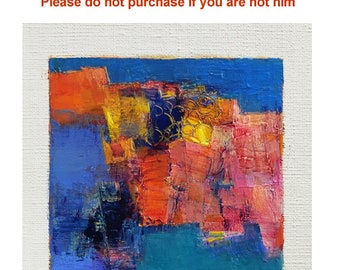 Reserved listing - Mar. 30, 2017 - Original Abstract Oil Painting - 9x9 painting (9 x 9 cm - app. 4 x 4 inch) with 8 x 10 inch mat