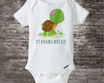 My Cousins Love Me Onesie or Tee Shirt with cute little turtle 10052015d