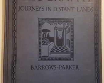 Vintage Geography  Textbook, Journeys in Distant Lands, Old School Book, Illustrated 1931 Edition, Home Schooling, Barrows-Parker