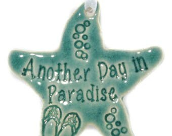 Another Day In Paradise Handmade Ceramic Starfish