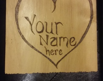 Just for you hearts pyrography- custom design-  because you love them-