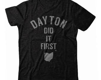 Dayton Did It First UNISEX T-shirt
