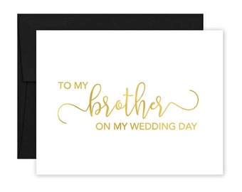 To My Brother on my Wedding Day Card - Wedding Card - Day of Wedding Cards - Brother Wedding Card - Brother Wedding Day Card (CH-FF9)