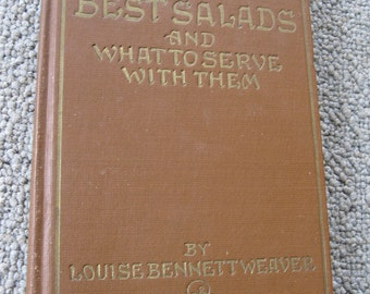 Bettina's Best Salads And What To Serve Them With Antique Cookbook