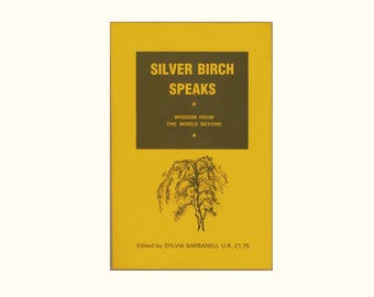 Spiritualism, Spirit Communication, the After Life, Silver Birch Speaks Wisdom From the World Beyond Edited by Sylvia Barbanell Vintage Book