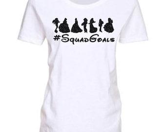 RTS Ready To Ship Sale Shirt Disney Squad Goals, Princess T Shirt, Ladies Disney Shirt, Disney Shirt, Womens Disney Shirt, RTS Disney