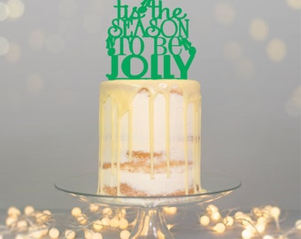 Tis The Season To Be Jolly  -  Christmas Cake Topper by Miss Cake