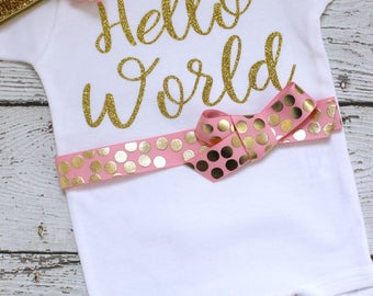 Hello World Newborn Outfit, Hello World Coming Home Outfit, Hello World Take Home Outfit, Hello World Onepiece with Headband, pink and gold