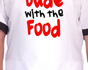 Funny Novelty Apron Dude With The Food Cooking Aprons For Men