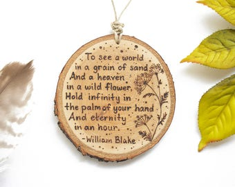 """Flowers Quote Wood Ornament, Personalized Wood Slice Ornament, 3"""", Customized Natural Wood-Burned Ornament, Nature Quote, Flower Ornament"""