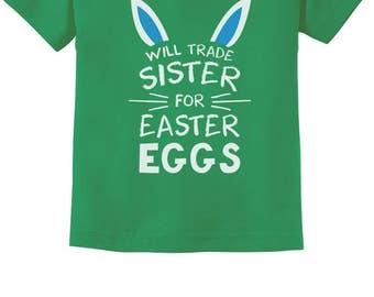 Will Trade Sister For Easter Eggs Siblings Toddler Short Sleeve T-Shirt