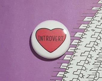 Introvert Heart Pinback Button or Magnet
