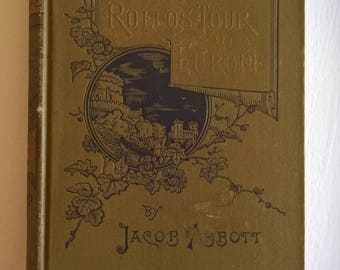 Rollo in London by Jacob Abbott --- Antique Young Adult Literature --- Vintage English Victorian Fiction Book --- Bibliophile Home Decor