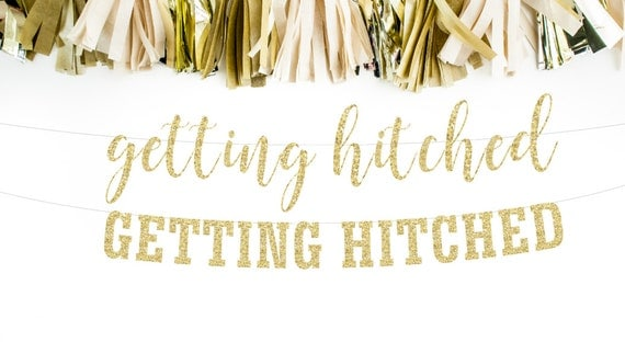 getting hitched banner engagement banner hitched banner