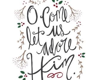 O Come Let Us Adore Him - Joy to the World Printable