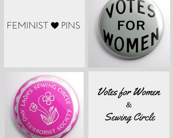 Feminist Pins: Votes for Women Pin & Ladies Sewing Circle and Terrorist Society Pin (set of 2)