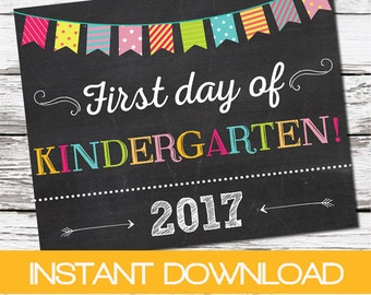 First day of Kindergarten sign, First day of school sign, kindergarden poster Chalkboard poster 1st day Back to School Sign INSTANT DOWNLOAD