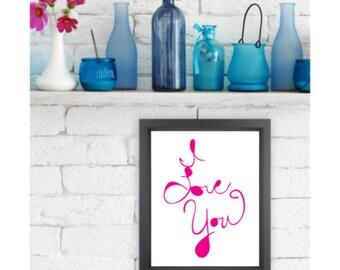 I LOVE YOU  |  Giclée print, abstract handlettering, home decor, wall art, typography art, modern art, Love Art, Sentimental gift, love you