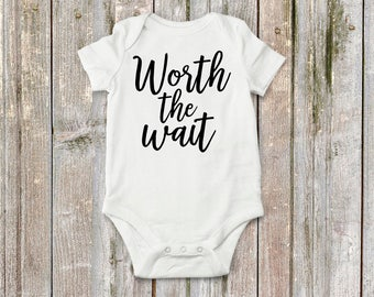 Worth the wait! Baby announcement, new baby!! Super cute bodysuit for baby girl or baby boy.