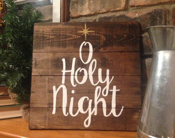 O Holy Night Wood Sign