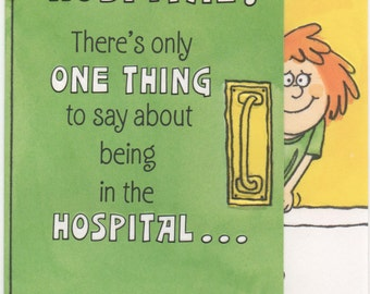 Humorous Get Well Card, In The Hospital? Hope Your Stay is as Short as your gown!, c1980s, Used, good shape